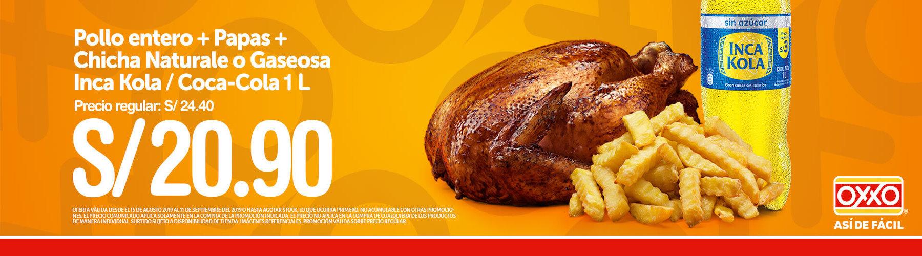 Pollo entero con papas mas chica natural o gaseosa